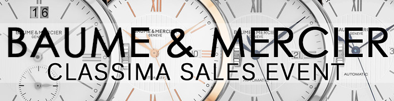 Baume and Mercier Classima Savings Event